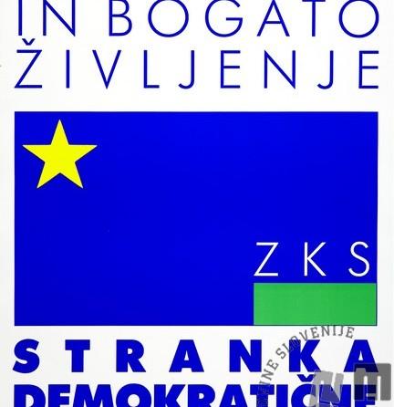 Volilni plakat ZKS – SDP.