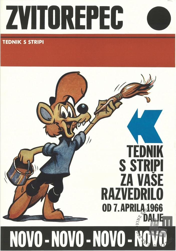 Plakat z najavo izhajanja prve slovenske stripovske revije Zvitorepec. Hrani Kartografska in slikovna zbirka NUK.