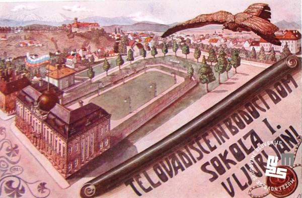 1. Telovadi┼í─Źe in bodo─Źi dom Sokola I. na Taboru v Ljubljani. Razglednica je bila izdana z namenom zbiranja sredstev za bodo─Źi dom