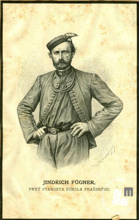 Jindrich Fügner, je bil soustanovitelj društva Sokol v Pragi. Bil je prvi predsednik in starosta praških sokolov. On je dal pobudo, da se člani med seboj kličejo brat in sestra. Foto: neznan.
