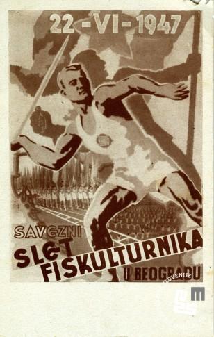 Dopisnica - Zvezni zlet telovadcev v Beogradu z dne 22. Junij 1947. Avtor: neznan, hrani MNZS.