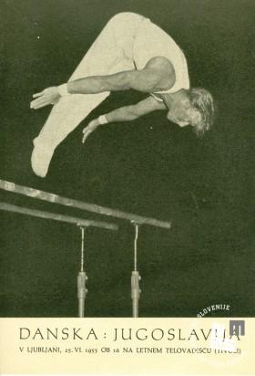 Vabilo, v katerem je bil spored tekmovanja v gimnastiki med Dansko in Jugoslavijo, ki je bilo v Ljubljani 25. junija 1955 na letne telovadišču društva Partizan Ljubljana Narodni dom v Tivoliju. Avtor: neznan, hrani MNZS.
