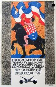 Propagandna razglednica ob II. Pokrajinskem zletu jugoslovanskih sokolskih zvez, ki je bil v Osijeku, 28. junija 1921 na Vidov dan. Avtor: J. Roch.