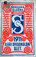 Znamka izdana ob II. Hrvaškem vsesokolskem zletu v Zagrebu leta 1911. Napis Sokolska izložba. Avtor: neznan.