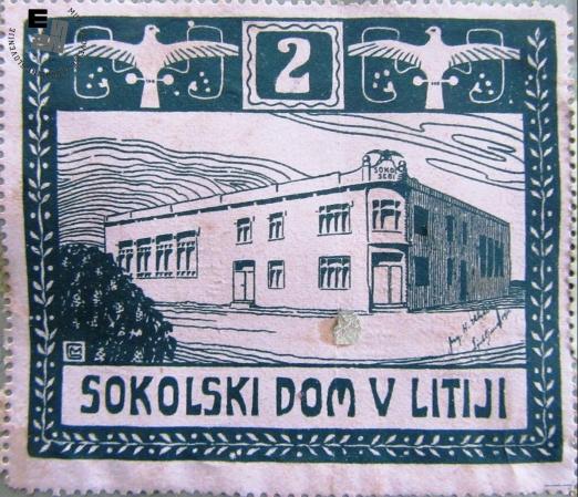 Znamka Sokolski dom v Litiji, ki je bil zgrajen 1912. Avtor: neznan.