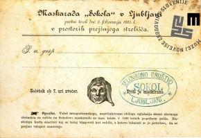 Vabilo na maškarado Sokolov, ki je bila v Ljubljani 3. februarja 1883 v prostorih prejšnjega strelišča. Avtor: neznan.
