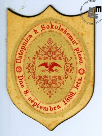 Vstopnica na plesno prireditev Sokolov, ki je bil v Ljubljani 8. septembra 1888. Avtor: neznan.