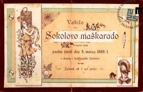 Vabilo na maškarado Sokolov, ki je bila v Ljubljani 5. marca 1889 v prostorih Ljubljanske čitalnice. Avtor: neznan.