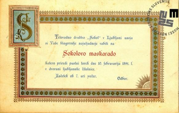Vabilo na maškarado telovadnega društva Sokol, ki je bila v Ljubljani 10. februarja 1891 v prostorih Ljubljanske čitalnice. Avtor: neznan.