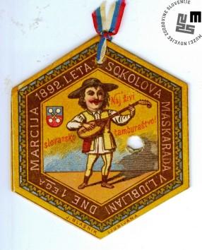 Vstopnica na maškarado telovadnega društva Sokol, ki je bila v Ljubljani 1. marca 1892. Odvijala se je pod naslovom »Naj živi slovensko tamburaštvo«. Natisnjena je bila v tiskarni Blaznik v Ljubljani. Avtor: neznan.