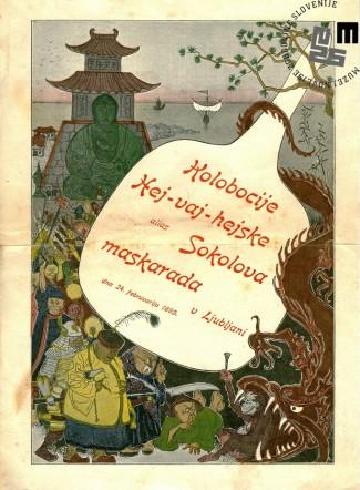 """Vabilo na maškarado telovadnega društva Sokol, ki je bila v Ljubljani 24. februarja 1895 v prostorih starega strelišča. Maškarada se je odvijala pod naslovom """"Kolobocije Hej-vaj-hejske"""". Avtor: neznan."""