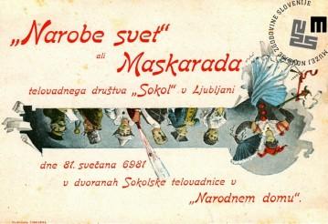 """Vabilo na maškarado telovadnega društva Sokol, ki je bila v Ljubljani 18. februarja 1896 v dvoranah Sokolske telovadnice v Narodnem domu. Maškarada se je odvijala pod naslovom """"Narobe svet"""". Avtor: neznan."""