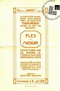 """Vabilo na maškarado telovadnega društva Sokol, ki je bila v Ljubljani 24. februarja 1914 v zgornjem prostoru Narodnega doma. Maškarada se je odvijala pod naslovom """"Ples v maskah"""". Natisnila Narodna tiskarna Ljubljana. Avtor: neznan."""