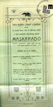 Vabilo na maškarado telovadnega društva Sokol, ki je bila v Ljubljani 17. februarja 1920 v vseh prostorih Narodnega doma. Avtor: neznan.