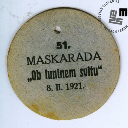 """Vstopnice na 51. maškarado telovadnega društva Sokol, ki je bila v Ljubljani 8. februarja 1921 v vseh prostorih Narodnega doma. Maškarada se je odvijala pod naslovom """"Ob luninem svitu"""". Avtor: neznan."""